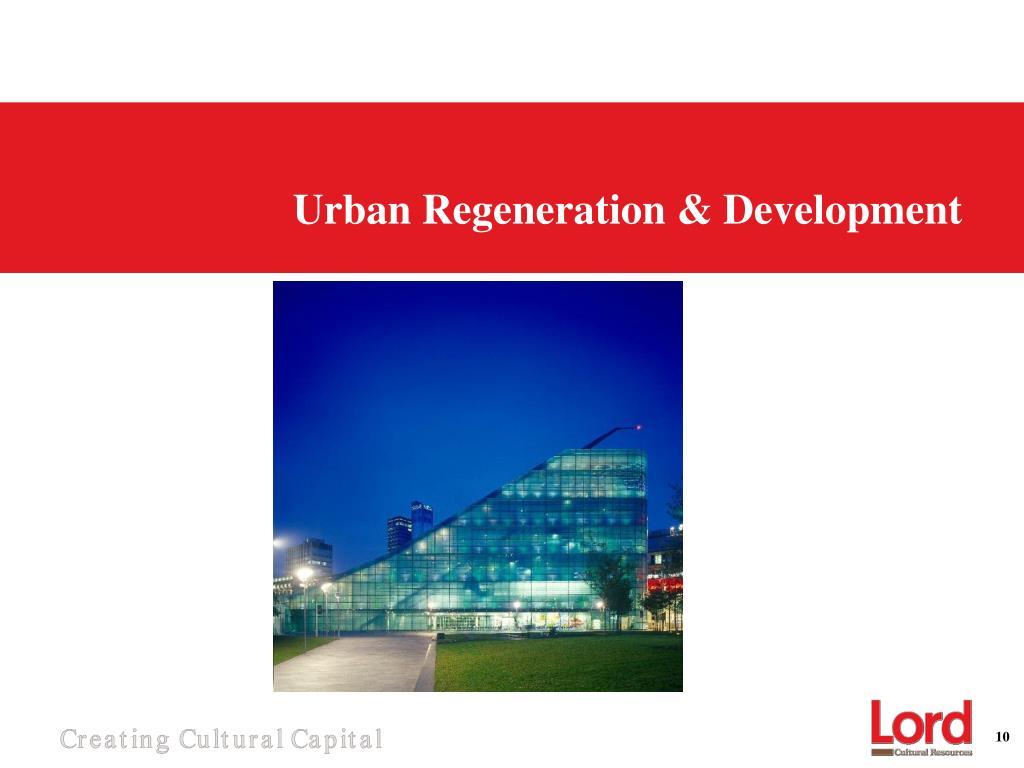 Urban Regeneration & Development