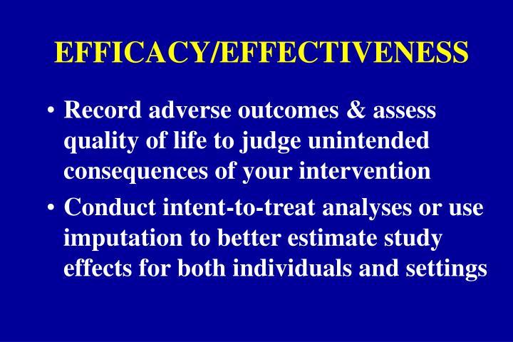 EFFICACY/EFFECTIVENESS