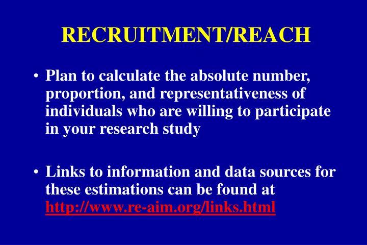 RECRUITMENT/REACH