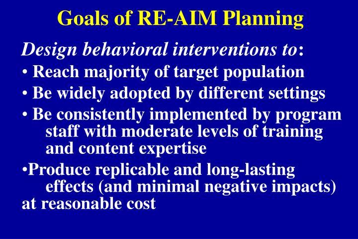 Goals of RE-AIM Planning