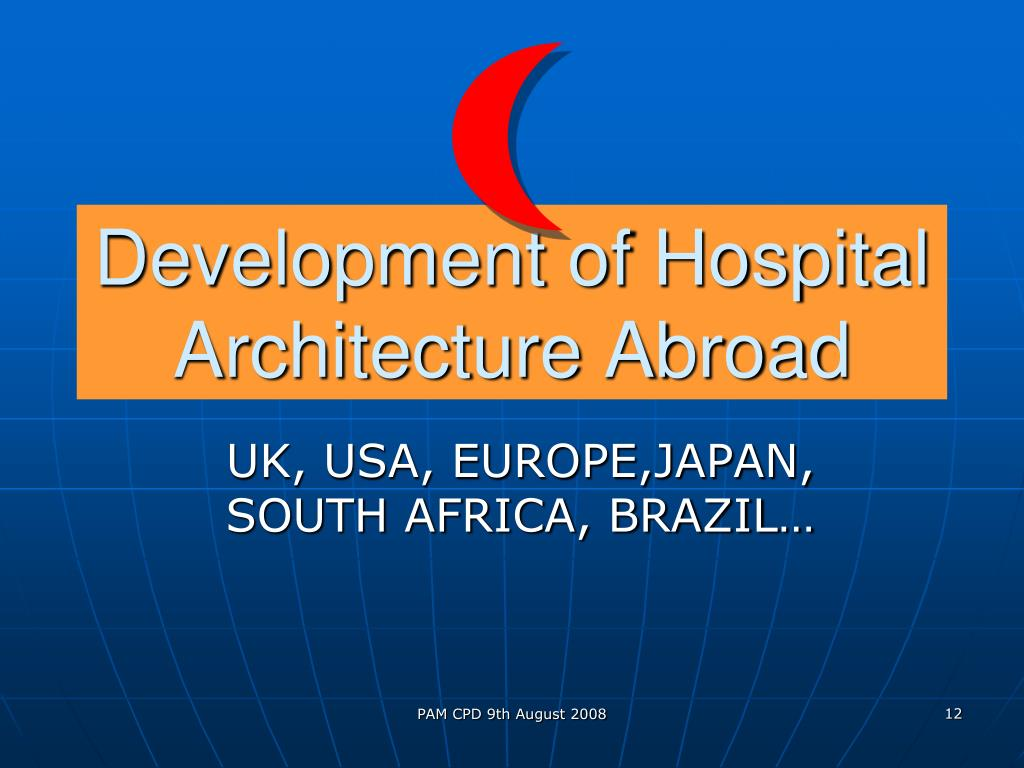 Development of Hospital Architecture Abroad