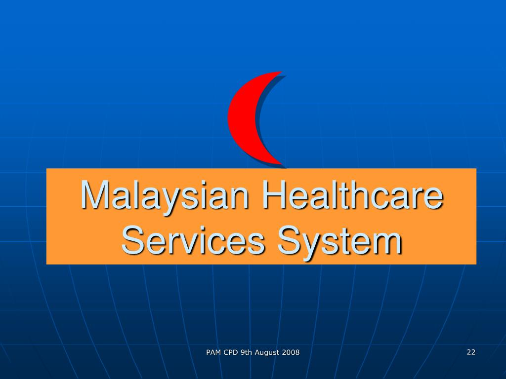 Malaysian Healthcare Services System