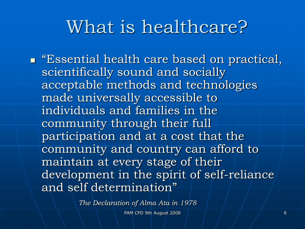 What is healthcare?