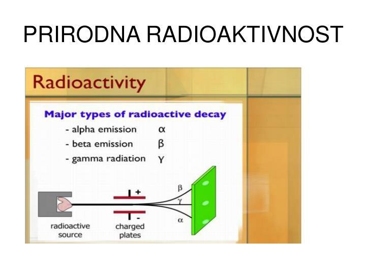 PRIRODNA RADIOAKTIVNOST