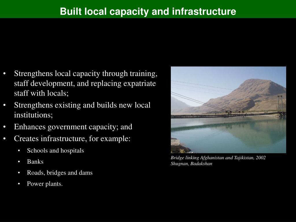 Built local capacity and infrastructure