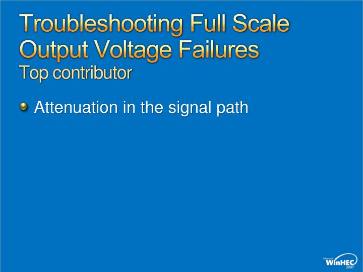 Troubleshooting Full Scale Output Voltage Failures