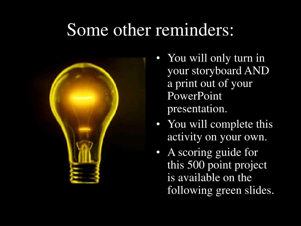 Some other reminders: