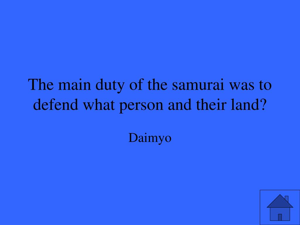 The main duty of the samurai was to defend what person and their land?