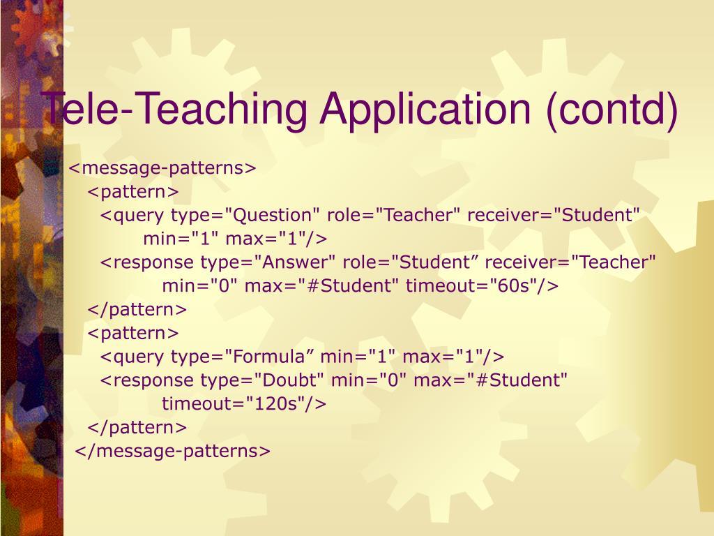 Tele-Teaching Application (contd)