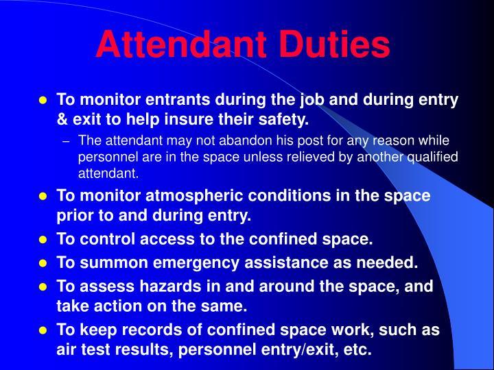 Attendant Duties