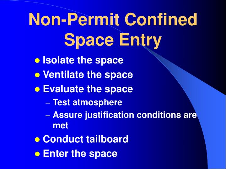 Non-Permit Confined Space Entry