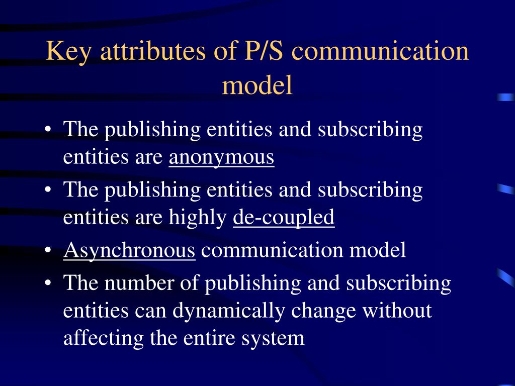 Key attributes of P/S communication model