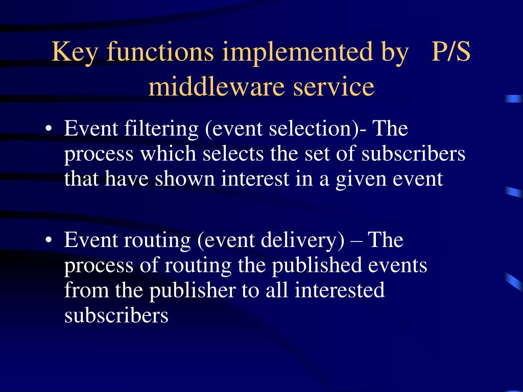 Key functions implemented by   P/S