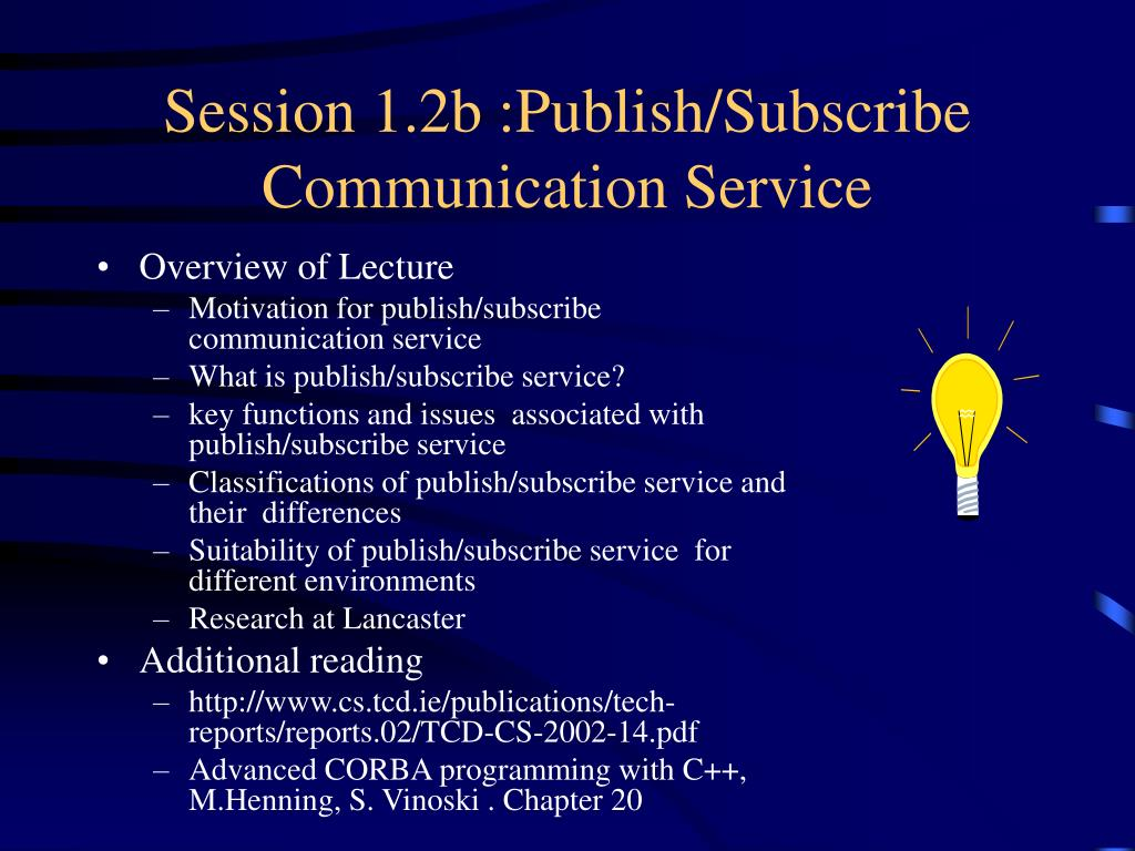 Session 1.2b :Publish/Subscribe Communication Service