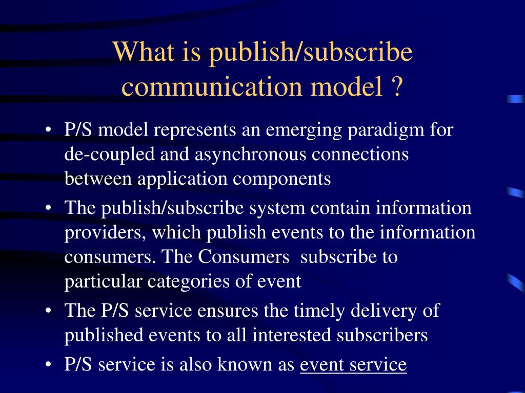 What is publish/subscribe communication model ?