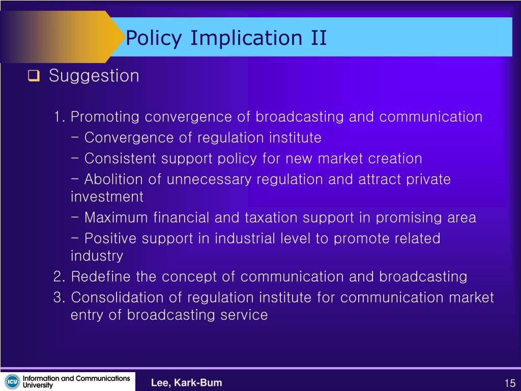 Policy Implication II