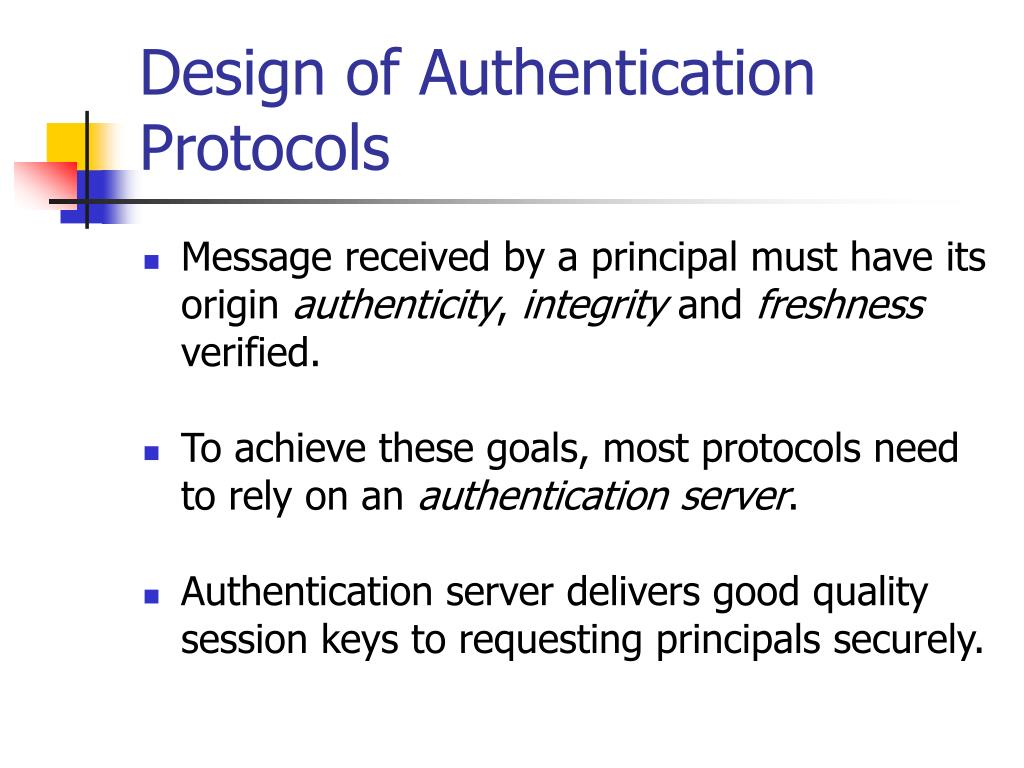 Design of Authentication Protocols