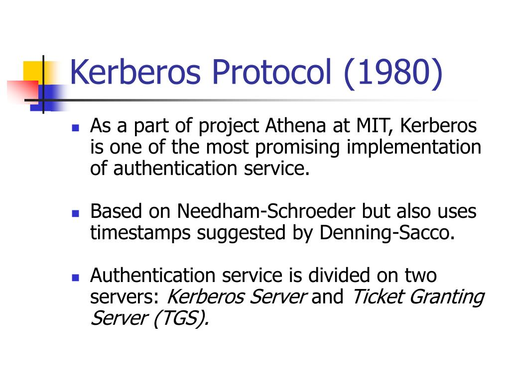 Kerberos Protocol (1980)