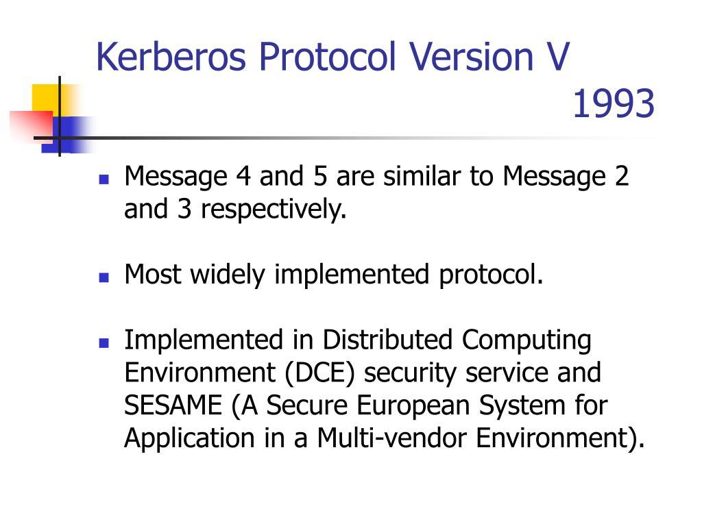 Kerberos Protocol Version V