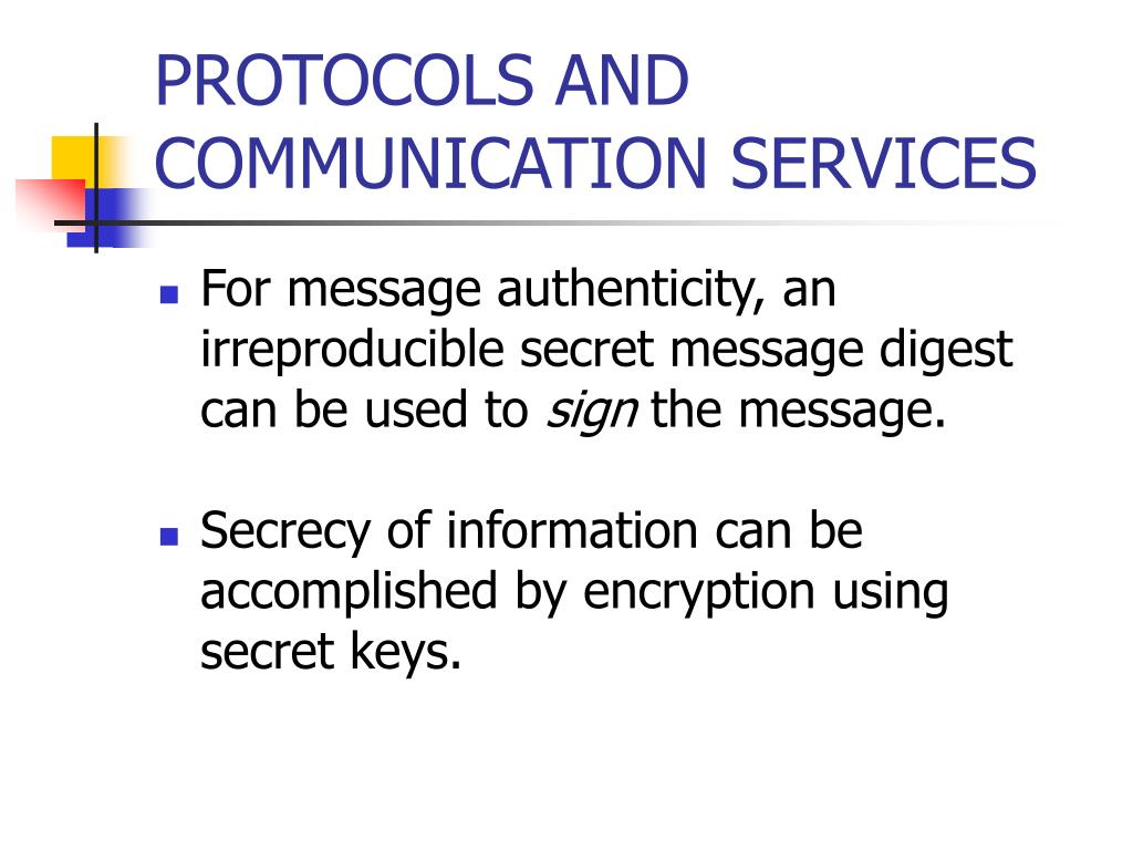 PROTOCOLS AND COMMUNICATION SERVICES