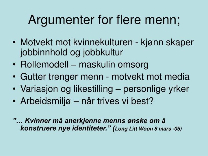 Argumenter for flere menn;