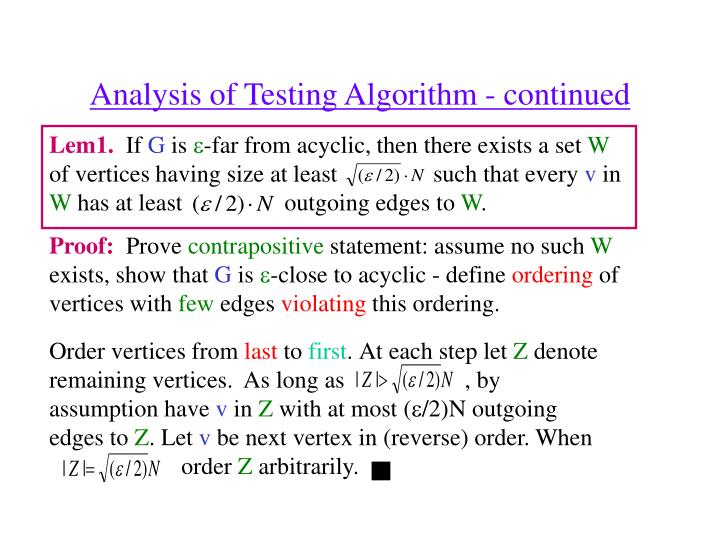 Analysis of Testing Algorithm - continued