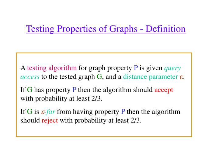 Testing Properties of Graphs - Definition