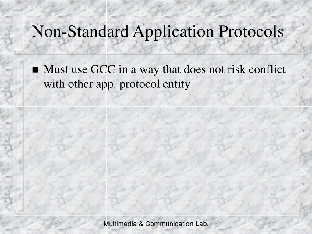 Non-Standard Application Protocols