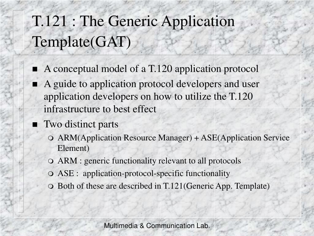 T.121 : The Generic Application Template(GAT)
