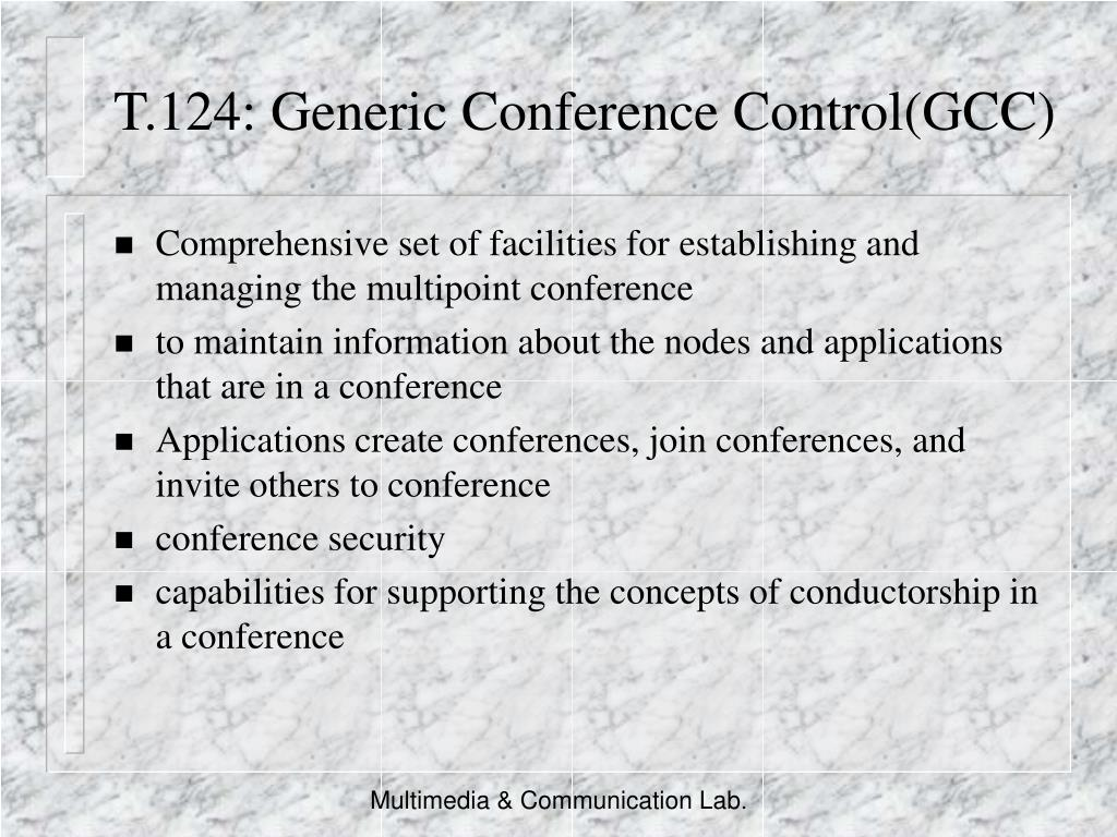 T.124: Generic Conference Control(GCC)