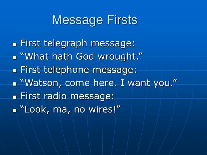 Message firsts