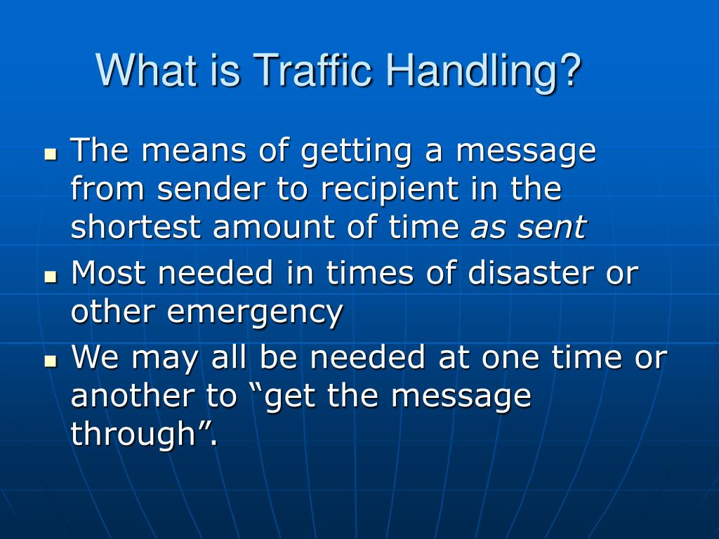What is Traffic Handling?