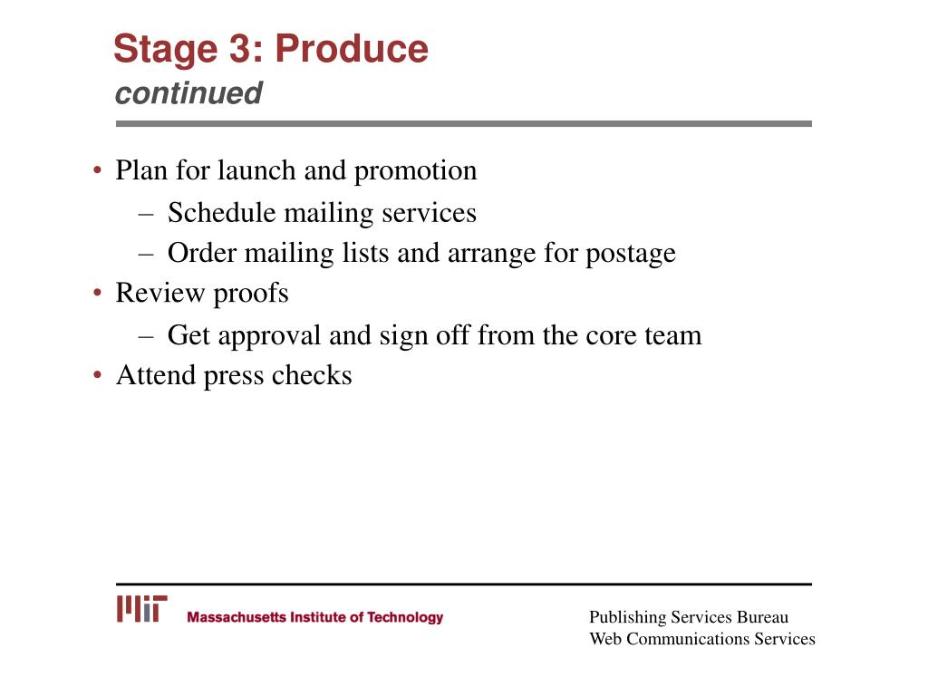 Stage 3: Produce