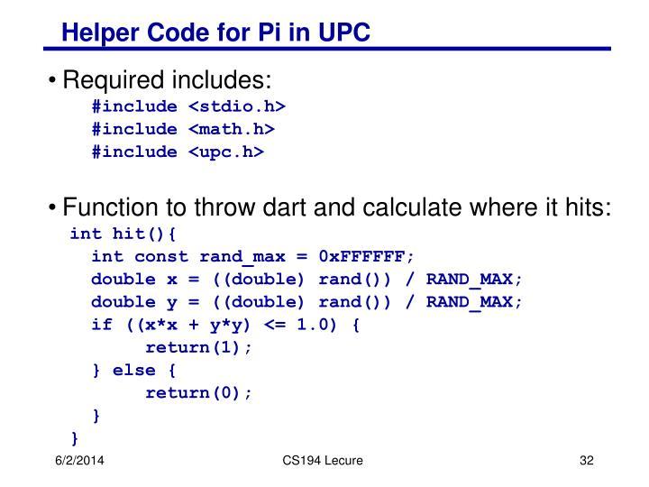Helper Code for Pi in UPC