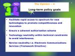 the opinion 4 long term policy goals
