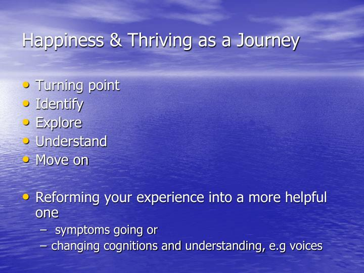 Happiness & Thriving as a Journey