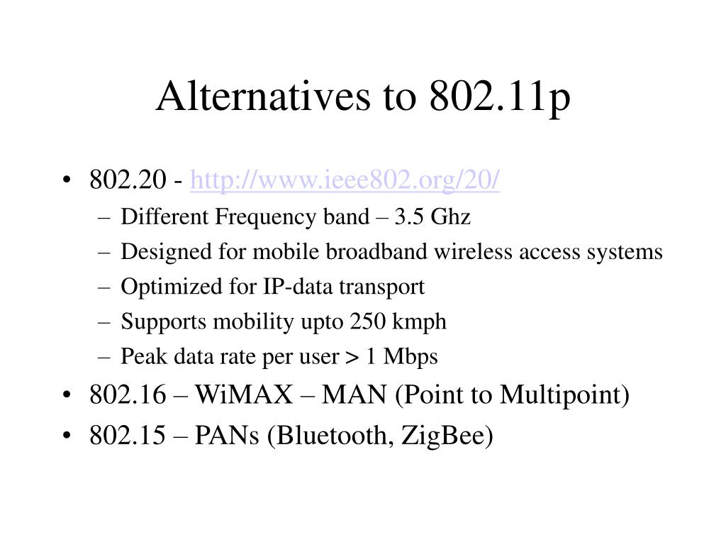 Alternatives to 802.11p