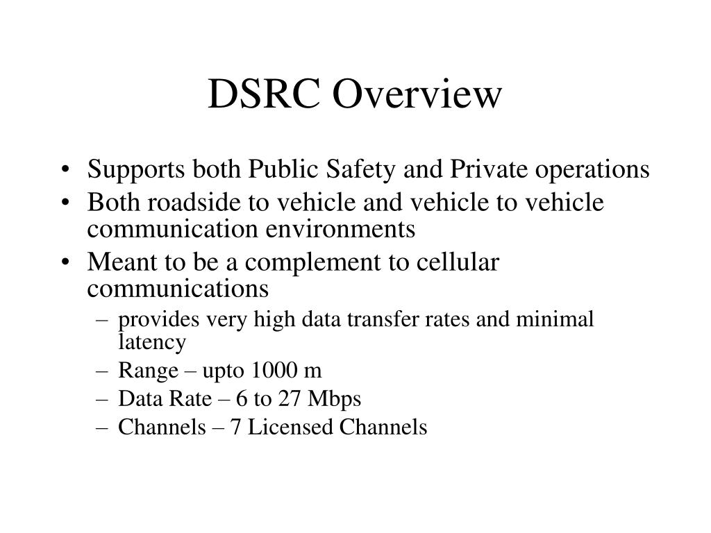 DSRC Overview