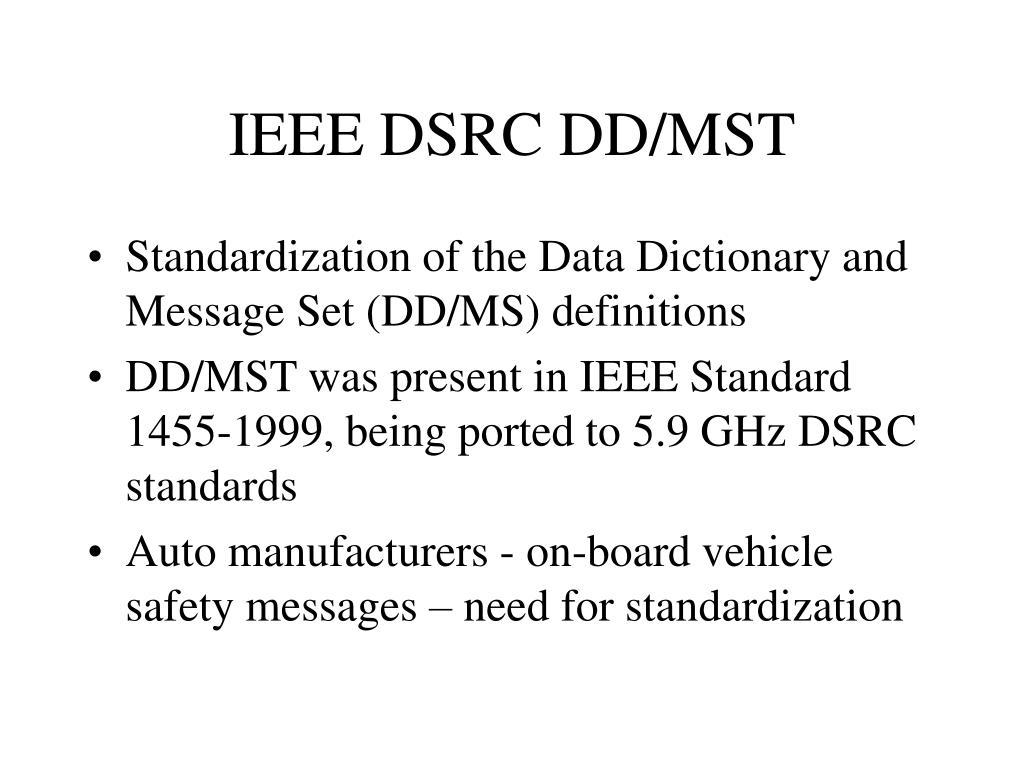 IEEE DSRC DD/MST