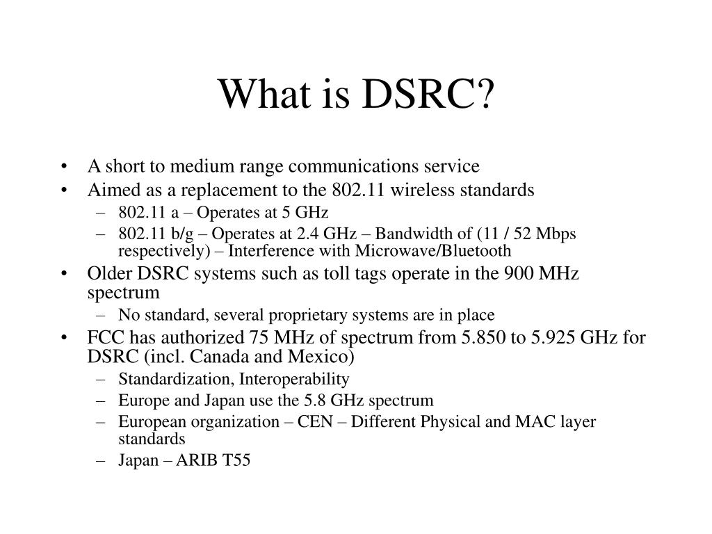 What is DSRC?
