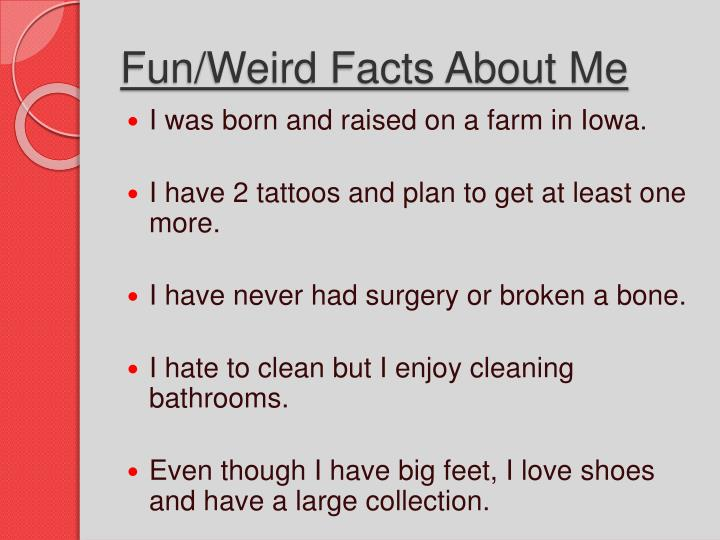 Fun/Weird Facts About Me