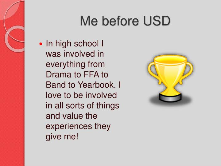 Me before USD