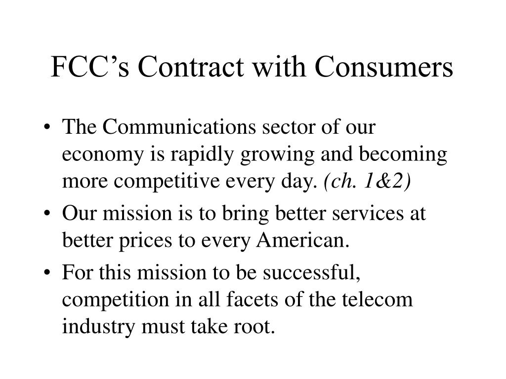 FCC's Contract with Consumers
