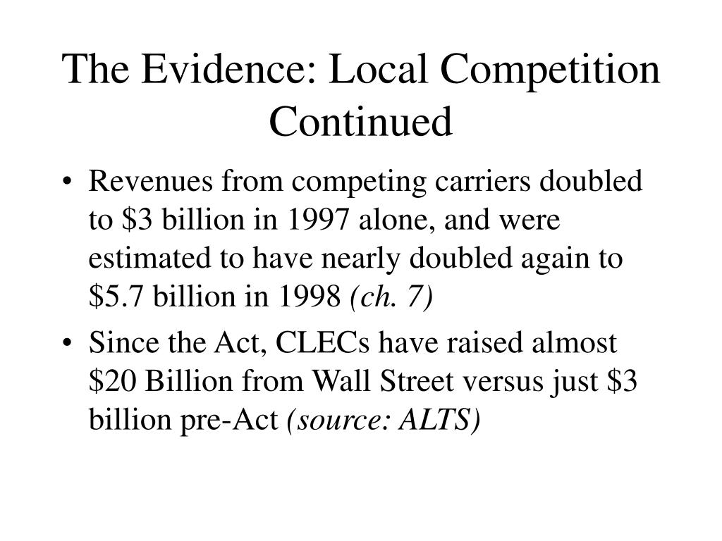 The Evidence: Local Competition Continued