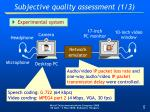 subjective quality assessment 1 3