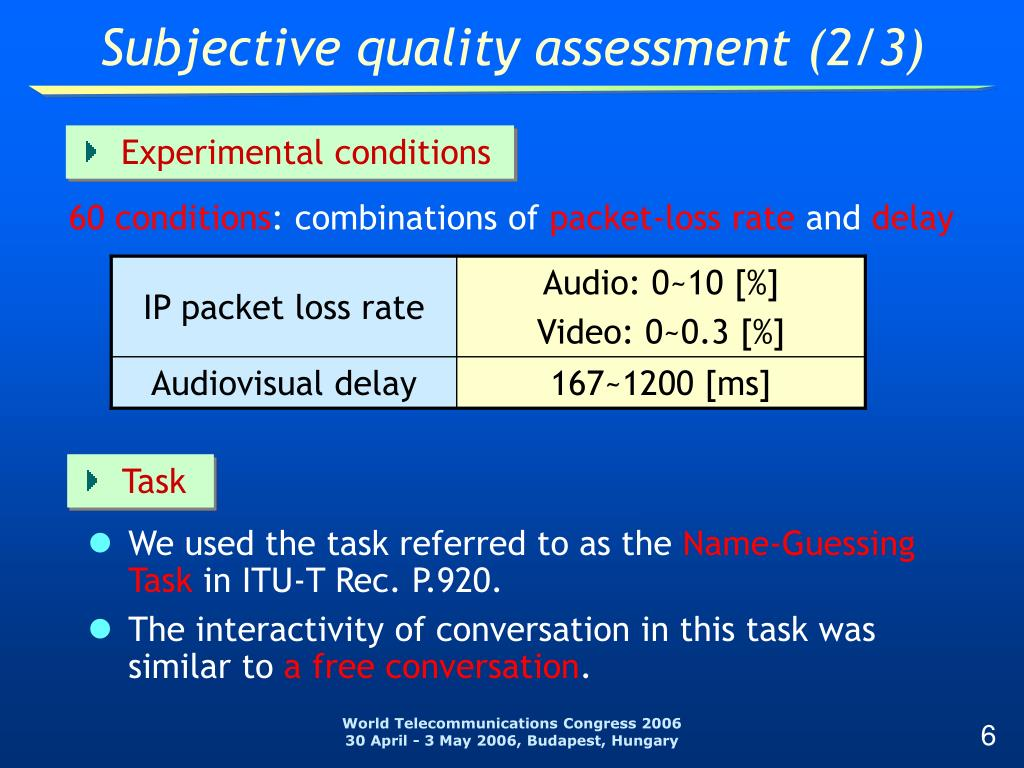 Subjective quality assessment (2/3)