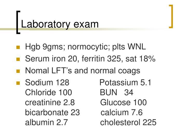Laboratory exam