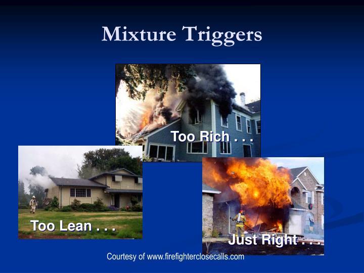 Mixture Triggers
