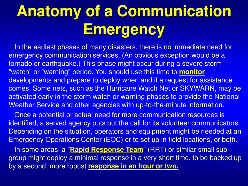 Anatomy of a Communication Emergency