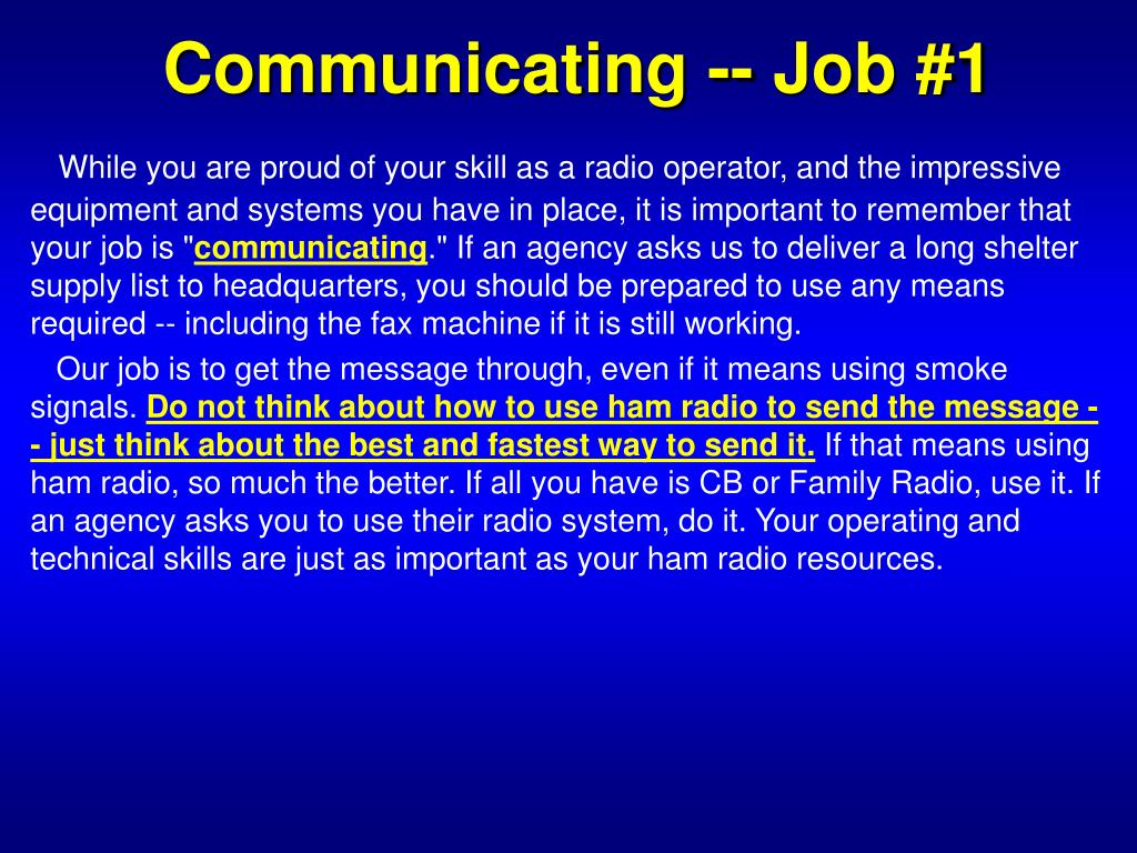 Communicating -- Job #1